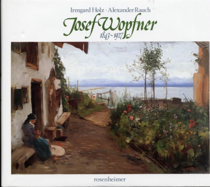 Josef Wopfner 1843-1927