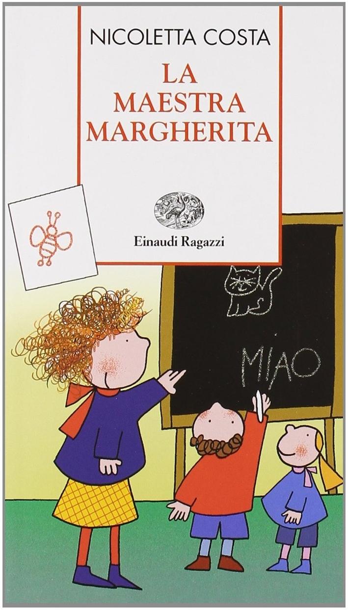 La maestra Margherita. Ediz. illustrata