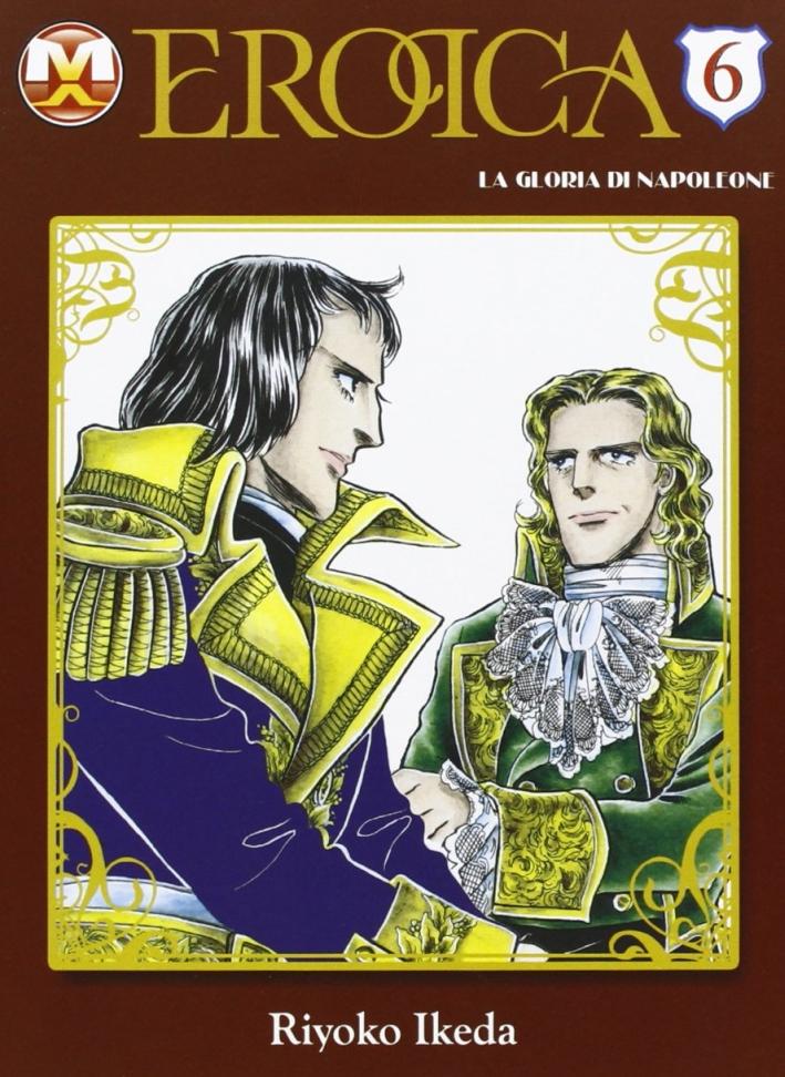 Eroica. La gloria di Napoleone. Vol. 6