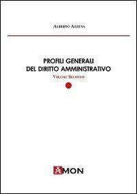 Profili generali del diritto amministrativo. Vol. 2