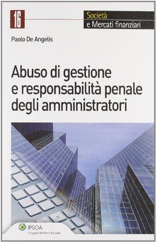 Abuso di gestione e responsabilità penale degli amministratori