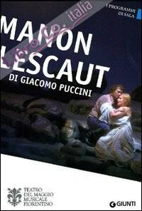Manon Lescaut di Giacomo Puccini. Orchestra e coro del Maggio Musicale Fiorentino