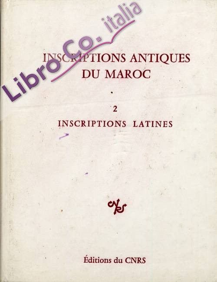 Inscriptions antiques du Maroc 2. Inscriptions Latines