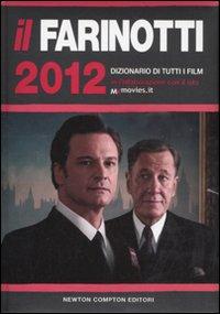 Il Farinotti 2012. Dizionario di tutti i film
