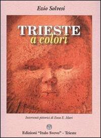Trieste a colori
