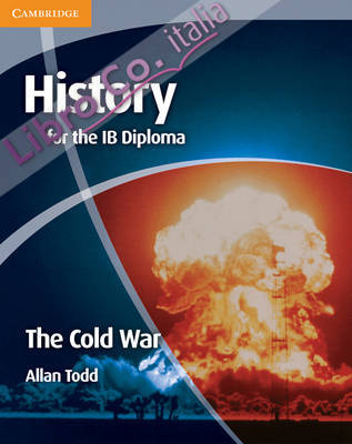 History for the IB Diploma: The Cold War