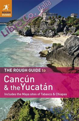 Rough Guide to Cancun and the Yucatan
