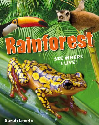 Rainforest See Where I Live!