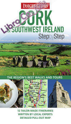 Cork & Southwest Ireland Insight Step by Step Guide