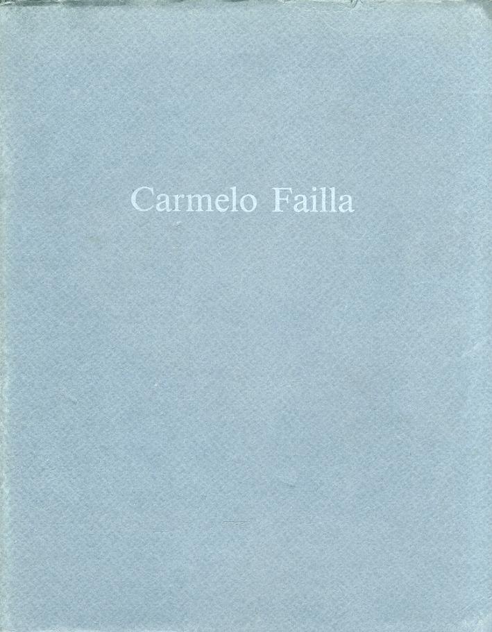 Carmelo Failla. Pittura e Scrittura