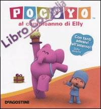 Pocoyo al compleanno di Elly. Con adesivi. Ediz. illustrata