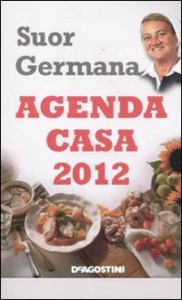 L'agenda casa di suor Germana 2012