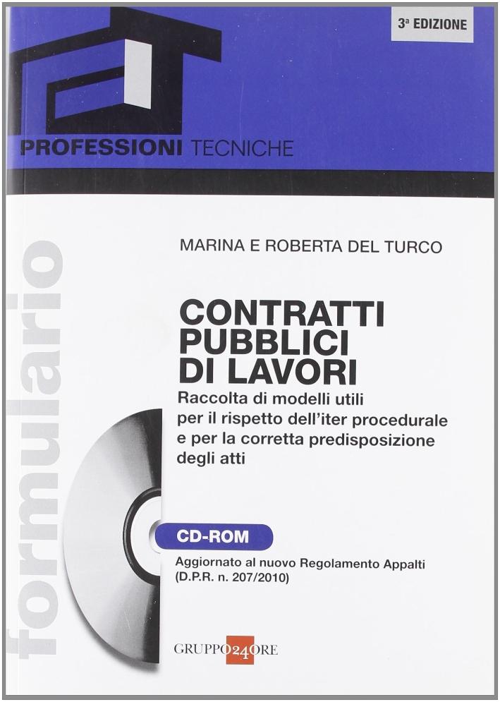 Formulario contratti pubblici di lavori. Con CD-ROM