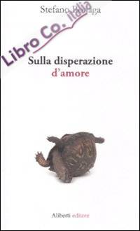 Sulla disperazione d'amore