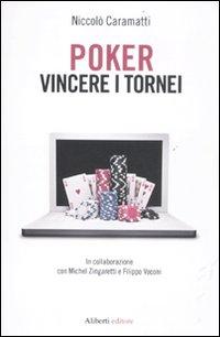 Poker. Vincere i tornei