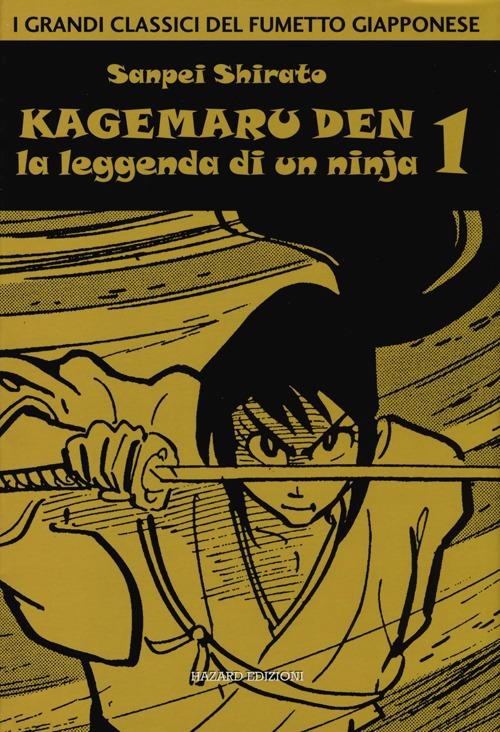 Kagemaru Den. La leggenda di un ninjia. Vol. 1