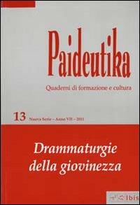 Paideutika. Vol. 13: Drammaturgie della giovinezza