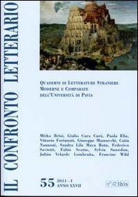Il confronto letterario. Quaderni di letterature straniere moderne e comparate dell'università di Pavia. Vol. 55