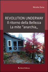 Revolution underway. Il ritorno della bellezza. La mite