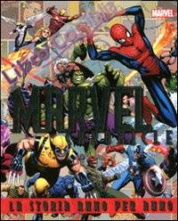 Marvel chronicle. La storia anno per anno. Ediz. illustrata