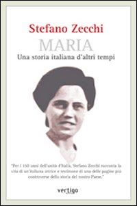 Maria. Una storia italiana d'altri tempi