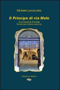 Il principe di via Melo (la bisbetica Donata)