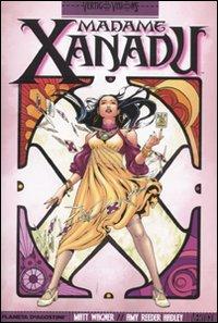 Madame Xanadu. Vol. 1
