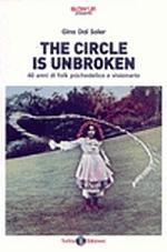 The circle is unbroken: 40 anni di folk psichedelico e visionario