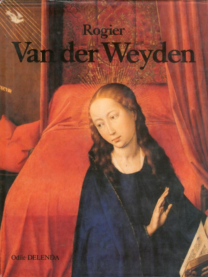 Rogier Van Der Weyden. Roger de le Pasture