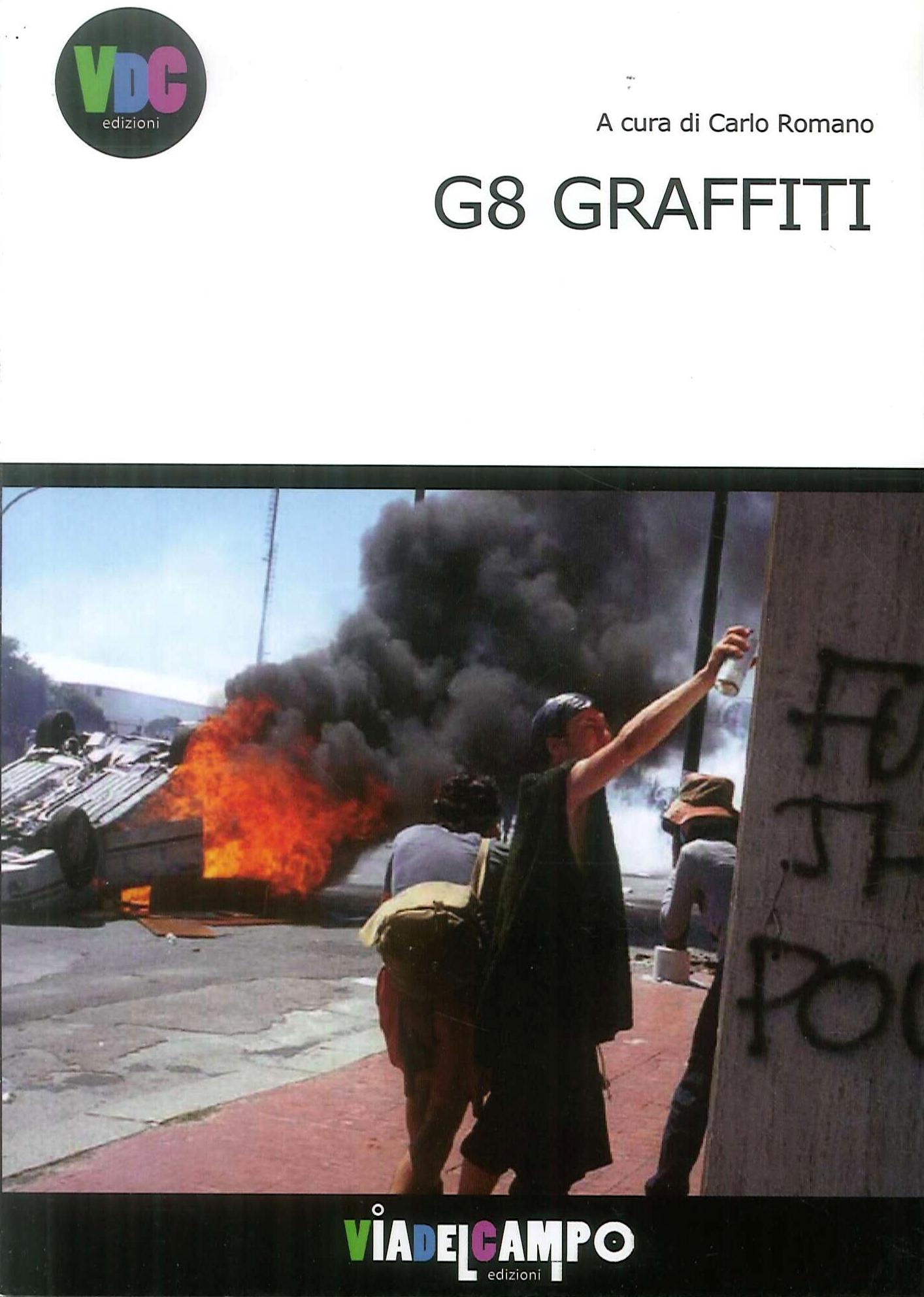G8 Graffiti.