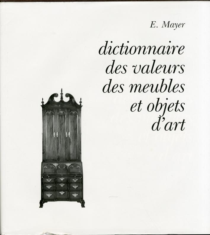 Dictionnaire des Valeurs des Meubles et Objets d'Art.