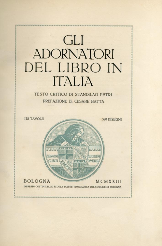Gli adornatori del libro in Italia. Volume 1