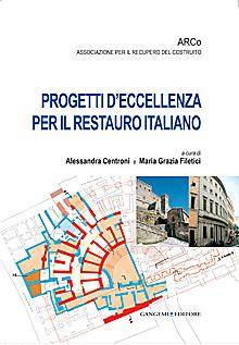 Progetti d'eccellenza per il restauro italiano.