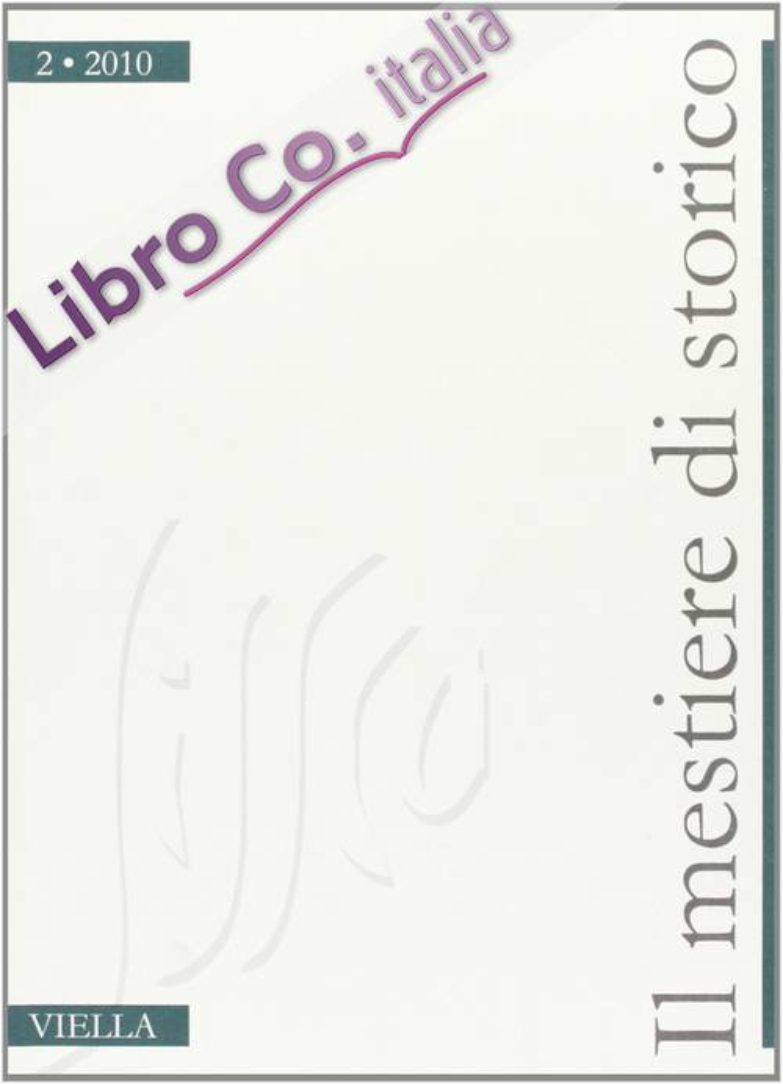 Il mestiere di storico (2010). Vol. 2/2