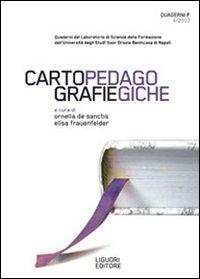 Quaderni F. Cartografie pedagogiche (2010). Vol. 4