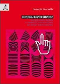 Digital basic design. Ediz. italiana e inglese