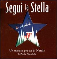 Segui la Stella. Libro Pop-Up