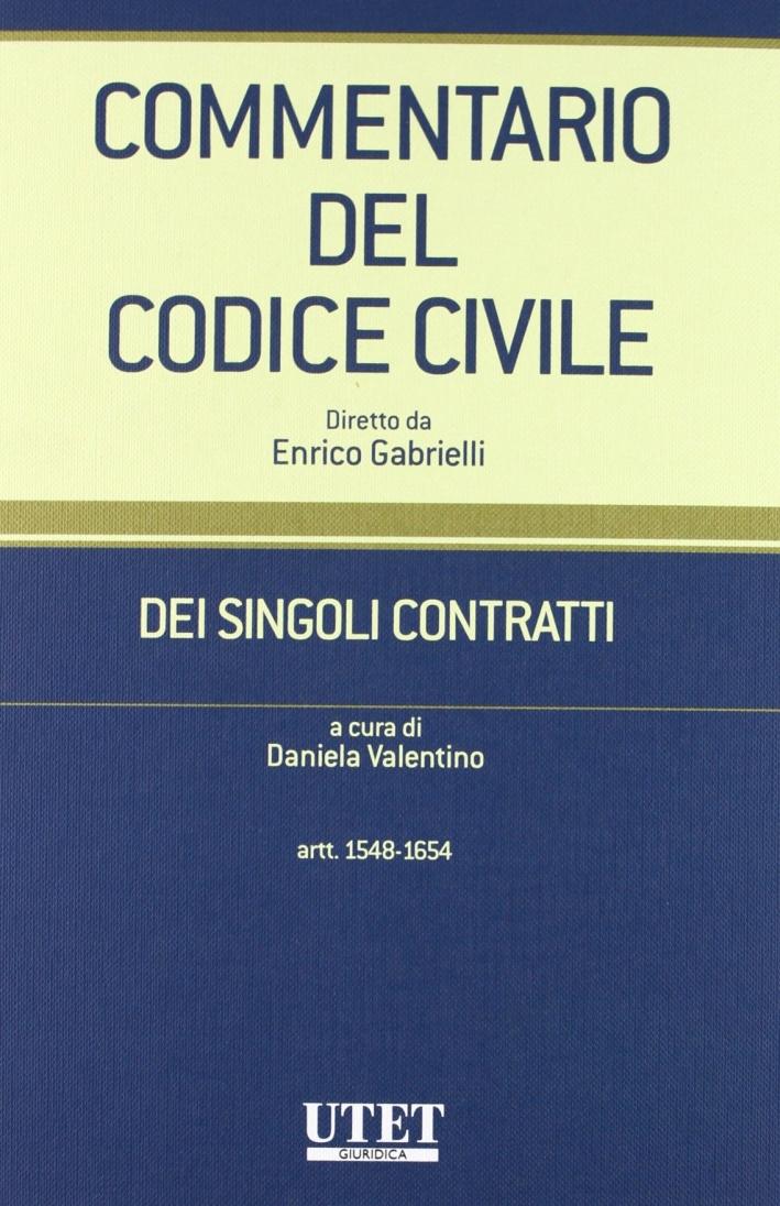 Commentario del Codice civile. Dei singoli contratti. Vol. 1/2: Artt. 1548-1654