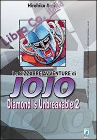 Diamond is unbreakable. Le bizzarre avventure di Jojo. Vol. 2