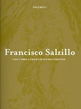 Francesco salzillo. vida y obra a traves de sus documentos. repertorio de documentos del archivio historico provincial de murcia