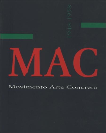 MAC. Movimento Arte Concreta. 1948-1958