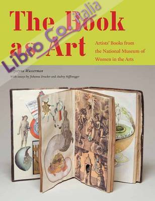 The book as art. Artists' books from the national museum of women in the arts