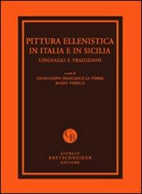 Pittura ellenistica in Italia e in Sicilia. Linguaggi e tradizioni