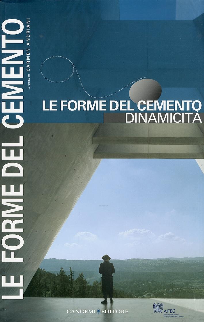 Le Forme del cemento. Dinamicità