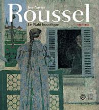 Ker-Xavier Roussel, le Nabi bucolique (1867-1944)