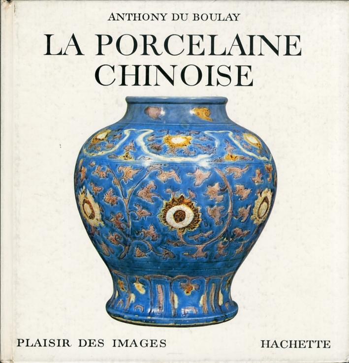 La Porcelaine Chinoise