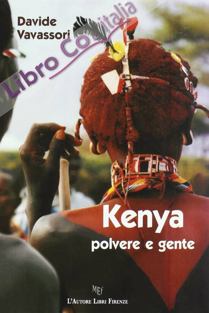 Kenya, polvere e gente