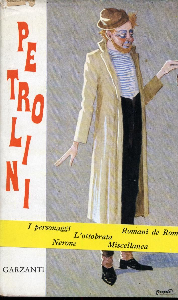 Petrolini. I personaggi. Romani de Roma. L'ottobrata. Nerone. Miscellanea