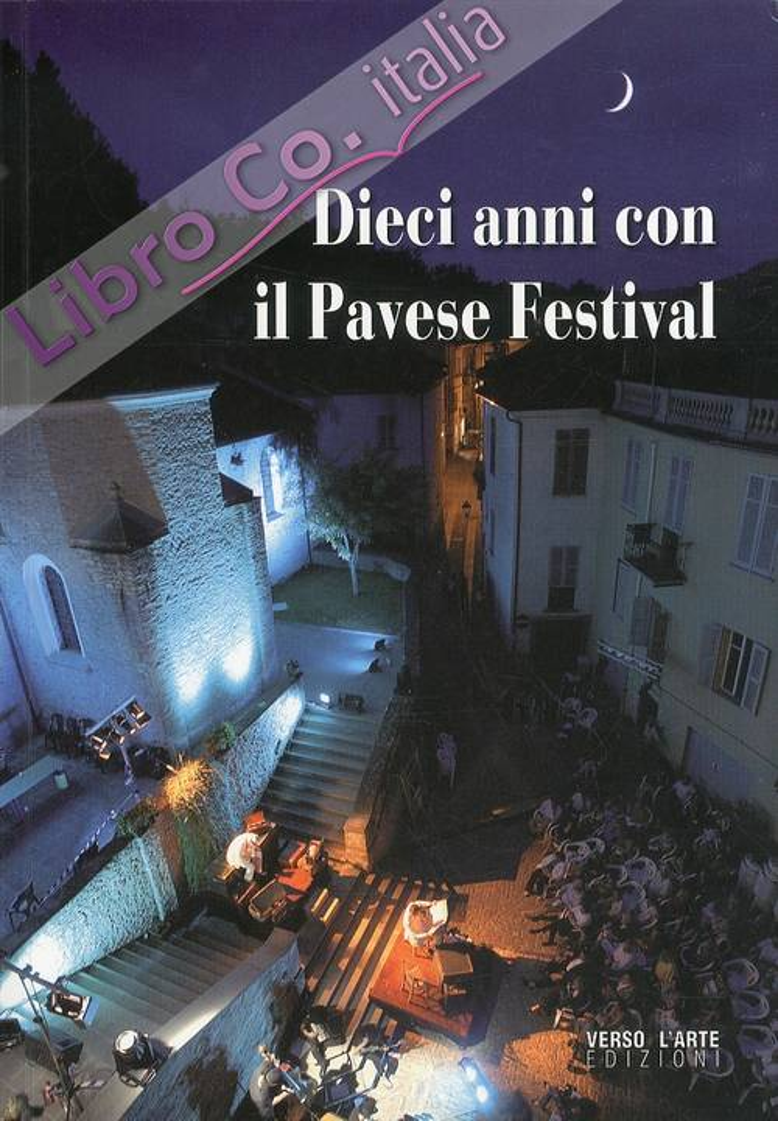 Dieci anni con il Pavese Festival
