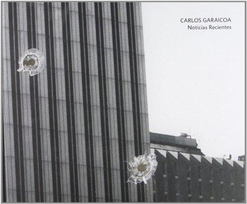 Carlos Caraicoa. Noticias recientes